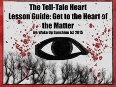 """The Tell-Tale Heart Lesson Guide: Get to the """"Heart"""" of the Matter! Explore Edgar Allen Poe's short story with this resource for 7th-9th grade English."""