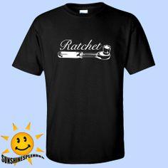 Ratchet T Shirt Black Tee White Logo Funny Humor Arrows Rude Joke Tool Tuner JDM @tunertees #sunshinesplendor