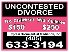 Cheap Uncontested Divorce in Oklahoma sign you see everywhere