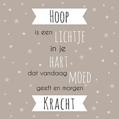 Sterkte kaartje met gedichtje en sterretjes op de achtergrond. Words Quotes, Me Quotes, Qoutes, Motivational Quotes, Inspirational Quotes, Difficult Times Quotes, Dutch Quotes, Life Words, Special Quotes