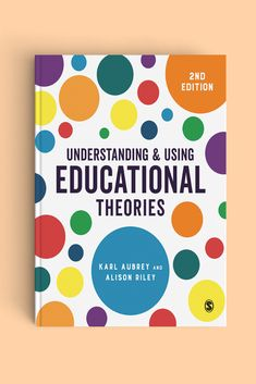 Understanding and Using Educational Theories Early Years Teaching, Educational Theories, Learning Theory, Child Development, Pre School, Childcare, Early Childhood, Textbook, Kids Learning