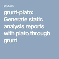 grunt-plato: Generate static analysis reports with plato through grunt