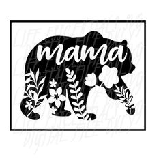 Excited to share the latest addition to my shop: Mama Bear Floral SVG DIGITAL Cut File Only Silhouette Cameo Projects, Silhouette Design, Silhouette Cameo Shirt, Bear Silhouette, Silhouette Machine, Vinyl Crafts, Vinyl Projects, Lathe Projects, Cricut Vinyl