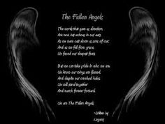Discover and share Fallen Angel Poems And Quotes. Explore our collection of motivational and famous quotes by authors you know and love. Fallen Angel Quotes, Fallen Angels, We Are The Fallen, Native American Wolf, Dark Poetry, Gothic Angel, Wolf Quotes, Fall From Grace, Black Veil Brides