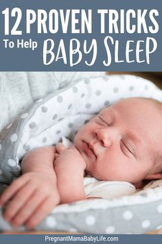 Get Baby To Sleep Better Proven Tips For New Moms To Help Even The Most Stubborn Of Babies Go To Sleep No Cry It Out Method Here