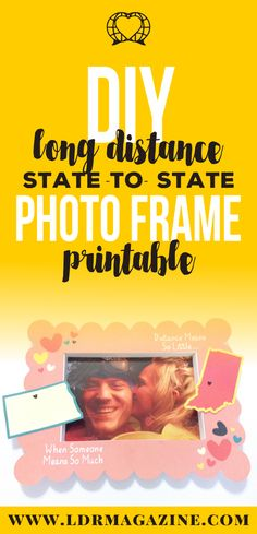 FREE Printable State-to-State Picture Frame