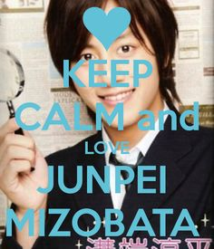 KEEP CALM and LOVE JUNPEI MIZOBATA - KEEP CALM AND CARRY ON Image Generator - brought to you by the Ministry of Information