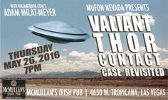 Guest lecture event for MUFON Nevada! - Valiant Thor Fan Club