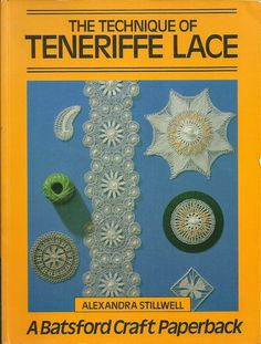 TEJIDOS: Encaje Tenerife (Dentelle Ténériffe, Teneríffe werk, Tenerife lace), Soles de Cáceres, Soles salmantinos Needle Tatting, Tatting Lace, Needle Lace, Bobbin Lace, Tenerife, Tatting Patterns, Lace Patterns, Crochet Motif, Crochet Lace
