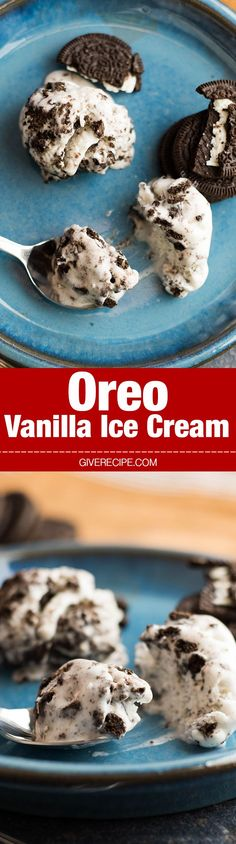 Oreo Vanilla Ice Cream is for OREO FANS! So easy to make. Much better than store bought ones. You need just 5 ingredients. No Eggs, no mess! - http://giverecipe.com