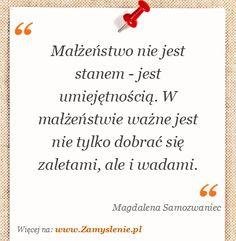 Cytat: Małżeństwo nie jest stanem - jest umiejętnością. W małżeństwie ważne... - Zamyslenie.pl