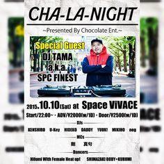 [シェア拡散お願いします] 10/10(土)は CHA-LA-NIGHT@Space ViVACE スペシャルゲストに DJ TAMA a.k.a. SPC FINEST スクラッチや二枚使いを駆使した超絶プレイは必見です 是非みなさん遊びに来てくださいね 前売の予約はコメントメッセージなどでお願いします #sasebo #nagasaki #club #spacevivace #dj #djtama #mc #dance #nightout #event #party #hiphop #rnb #reggae #edm #house #scratch #beatjuggling #turntablism #mix #beat #chocolate_ssb #chalanight #パリピ by kenshiroyoshida http://ift.tt/1HNGVsC