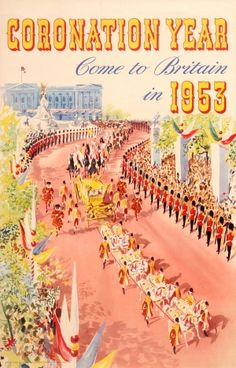 Come to Britain Coronation Year, 1953 - original vintage poster listed on… Posters Uk, Poster Prints, Event Posters, Vintage Advertisements, Vintage Ads, Vintage Decor, British Travel, Travel Ads, Travel Photos