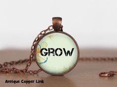 Grow Necklace Inspirational Quote Pendant by RiverwalkDesigns This Too Shall Pass Quote, Passing Quotes, Love Quotes, Inspirational Quotes, Inspirational Jewelry, Gone With The Wind, Dancing In The Rain, Pendant Design, Antique Copper