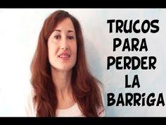 PERDER LA BARRIGA - TRUCOS RAPIDOS Y EFECTIVOS - YouTube