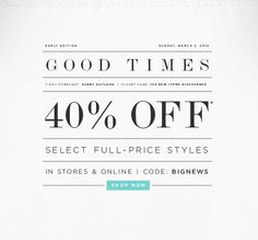 EARLY EDITION					 SUNDAY, MARCH 2, 2014 GOOD TIMES 7-DAY FORECAST: SUNNY OUTLOOK | CLOSET CASE: 129 NEW ITEMS DISCOVERED  40% OFF* SELECT F...