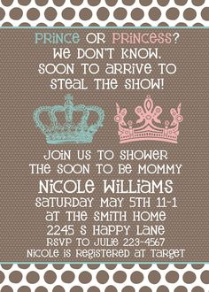 This listing is for the PRINCE or PRINCESS baby shower invitation {WHAT to DO} 1. CHOOSE and PURCHASE your favorite design. Visit my shop to see all my designs http://sweetpeababy.etsy.com 2. CUSTOMIZE IT Email sweetpeastore (at) gmail.com Include baby shower information. Also include