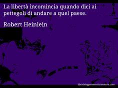 Cartolina con aforisma di Robert Heinlein (69)