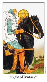 May 22 Tarot Card: Knight of Pentacles (Dreaming Way deck) Stick to what's tried and true and have patience now ~ solid successes take time to form