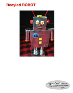 How to make a robot with recycled materials. - 1st grade project for Hayden