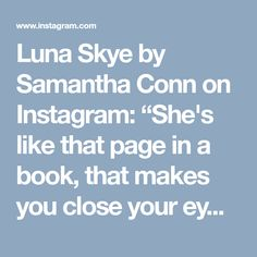 """Luna Skye by Samantha Conn on Instagram: """"She's like that page in a book, that makes you close your eyes and dream ☁️✨ #lunaskyejewelry"""" • Instagram"""