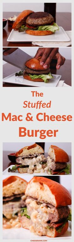 ... you guessed it mac cheese the stuffed mac cheese burger did you know