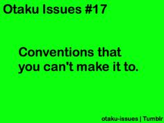 Every convention ever. . . . .                                                                                                                                                     More