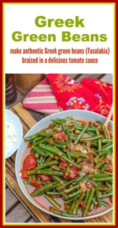 Learn how to make authentic Greek green beans (Fasolakia)simmered in a delicious tomato sauce. This recipe can be made with fresh, frozen, or canned green beans. #greenbeans #GreekGreenBeans #GreekFood Best Side Dishes, Vegetable Side Dishes, Vegetable Recipes, Vegetarian Recipes, Delicious Recipes, Healthy Recipes, Greek Recipes, Side Dish Recipes, Dishes Recipes