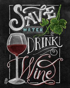 I chose this image because of how the type flows as you read it, as if you were pouring a glass of wine. This image represents its time by the detailing of the wine, wine glass, and leaf in chalk,plus how each letter was created to look perfect. Chalkboard Lettering, Chalkboard Designs, Chalkboard Art Kitchen, Chalkboard Text, Chalkboard Art Quotes, Big Wine Glass, Bar Pub, Chalk Wall, Chalk Board
