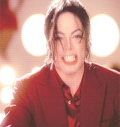 You are officially too much, Michael. From Blood on the Dance Floor video.