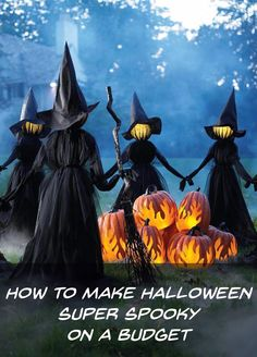 How to make Halloween Scary on a Budget
