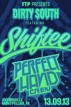DIRTY SOUTH w/ Dj Shiftee & Perfect Hand Crew  @ Antirouille, Montpellier (34)  2 invitations à gagner !