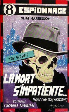 La mort s'impatiente (How are you, Morgan? N°2) | Le Rayon Populaire