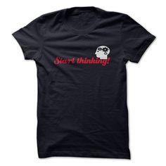 Start Thinking T-Shirts, Hoodies. CHECK PRICE ==►…