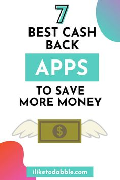 These are the 7 best cash back apps to save money and make extra cash with referrals #CashBack #SaveMoney #MoneyApps #MoneyTips #PersonalFinance