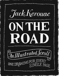 Jack Kerouac's On the Road Turned Into an Illustrated Scroll: One Drawing for Every Page of the Novel
