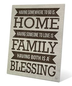 Another great find on #zulily! Brown 'Having Somewhere To Go Is Home' Wall Art #zulilyfinds