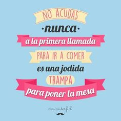 Me la han aplicado Cute Phrases, Mr Wonderful, Some Quotes, Pretty Words, More Than Words, Good Thoughts, Funny Posts, Laughter, Funny Pictures