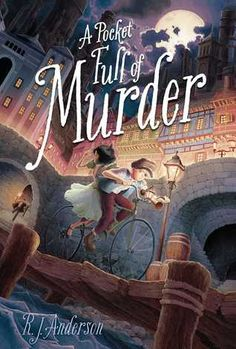 A Pocket Full of Murder, by R. cover illustration by Tom Lintern. Best Books To Read, New Books, Good Books, Book Cover Art, Book Cover Design, Beautiful Book Covers, Books For Teens, Fantasy Books, Fantasy Fiction