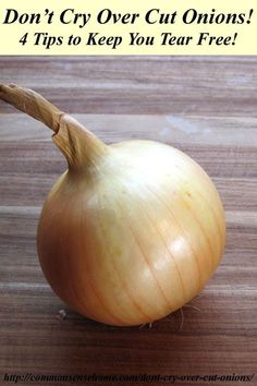 "Don't Cry Over Cut Onions:  My brother told me about this simple trick you can use to process large batches of eye-burning onions without shedding a tear.  In case you don't have the ""trick"" item on hand, I have other options that work pretty well to help you cut onions without tears, too."