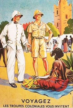 French Colonial Soldiers have time to meet the locals - Hakelns French Colonial, British Colonial, French History, Vintage Travel Posters, Military Art, Vintage Advertisements, Have Time, Illustrations Posters, 1
