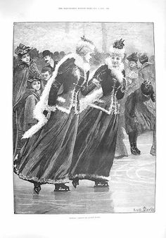 1895 Sisters Ice Skating - This makes me think of the Sisters Pratt from Lark Rise to Candleford (BBC)