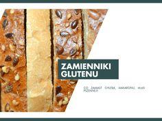 Zamienniki glutenu - czym zastąpić produkty z glutenem takie jak pieczywo, makaron czy mąka pszenna? Gdzie znajduje się gluten?