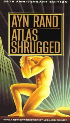 Atlas Shrugged...my favorite book of ALL time.