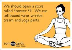 Forever 39 store.