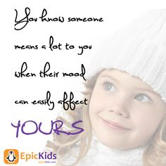 You know someone means a lot to you when their need can easily affect yours. EpicKids