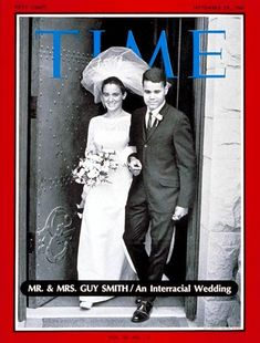 Interracial marriage/wedding was so unusual that it made the cover of Time Magazine