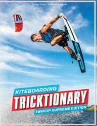 Kiteboarding Tricktionary - Twintip Supreme Edition