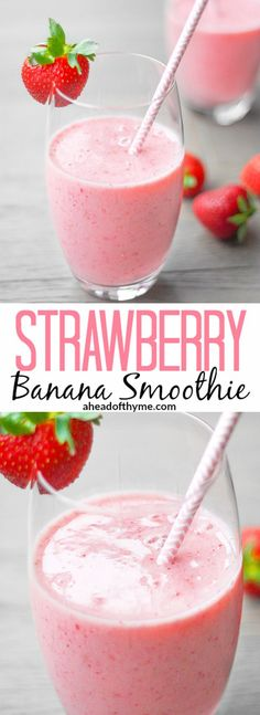 Strawberry Banana Smoothie: This delicious and healthy strawberry banana smoothie contains the perfect combination of strawberries and banana to leave you refreshed and sustained | http://aheadofthyme.com