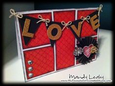 Valentine's Day LOVE Card using the #CTMH Art Philosophy #Cricut Cartridge {by Mandy Leahy}